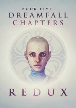 Adventure - Скриншоты и арты Dreamfall Chapters: Book Five – Redux - screenshot 3
