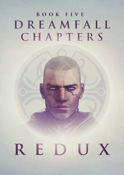 Adventure - Скриншоты и арты Dreamfall Chapters: Book Five – Redux - screenshot 2